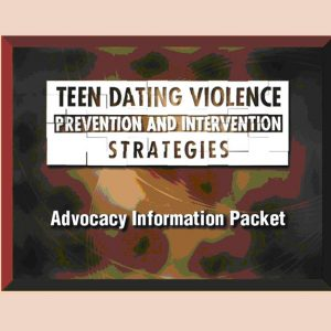 Teen Dating Violence: Prevention and Intervention Strategies